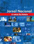 """Livro com história do """"JN"""" vende bastante"""